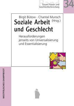 Soziale Arbeit und Geschlecht von Bütow,  Birgit, Munsch,  Chantal