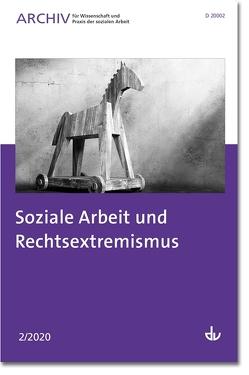 Soziale Arbeit und Rechtsextremismus von Deutscher Verein