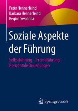 Soziale Aspekte der Führung von Hennerfeind,  Barbara, Hennerfeind,  Peter, Swoboda,  Regina