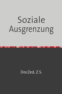 Soziale Ausgrenzung von Zed,  Doc