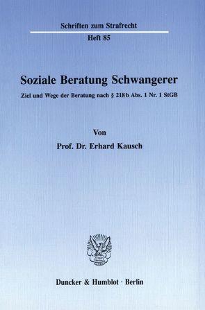 Soziale Beratung Schwangerer. von Kausch,  Erhard