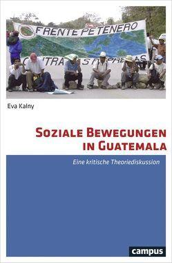 Soziale Bewegungen in Guatemala von Kalny,  Eva
