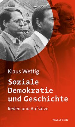 Soziale Demokratie und Geschichte von Wettig,  Klaus