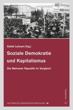 Soziale Demokratie und Kapitalismus von Lehnert,  Detlef