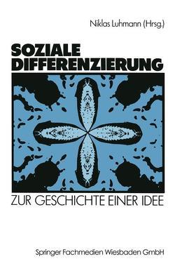 Soziale Differenzierung von Luhmann,  Niklas