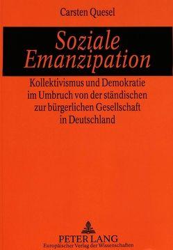 Soziale Emanzipation von Quesel,  Carsten
