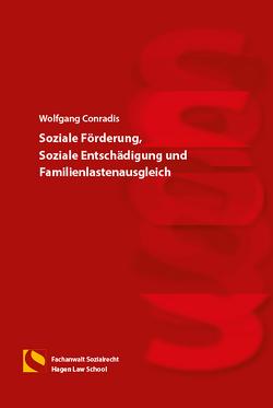 Soziale Förderung, Soziale Entschädigung und Familienlastenausgleich von Conradis,  Wolfgang