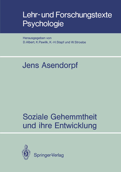 Soziale Gehemmtheit und ihre Entwicklung von Asendorpf,  Jens