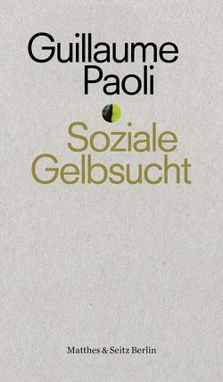 Soziale Gelbsucht von dos,  Plein le, Paoli,  Guillaume