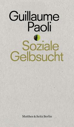 Soziale Gelbsucht von Paoli,  Guillaume