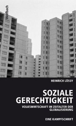 Soziale Gerechtigkeit von Lüssy,  Heinrich