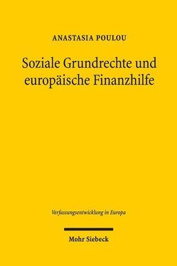 Soziale Grundrechte und europäische Finanzhilfe von Poulou,  Anastasia