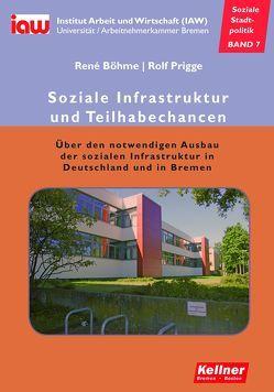 Soziale Infrastruktur und Teilhabechancen von Böhme,  René, Prigge,  Rolf