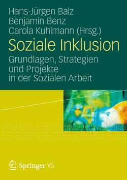 Soziale Inklusion von Balz,  Hans-Jürgen, Benz,  Benjamin, Kuhlmann,  Carola