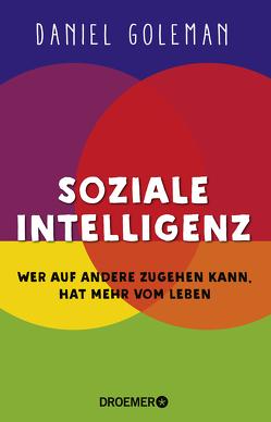 Soziale Intelligenz von Goleman,  Daniel, Kreissl,  Reinhard