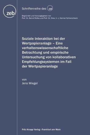 Soziale Interaktion bei der Wertpapieranlage von Wiegel,  Jens