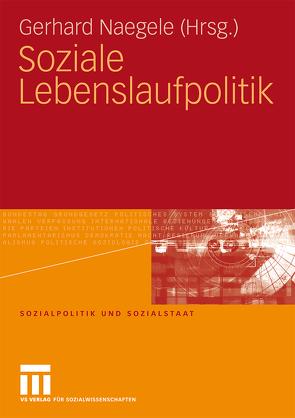 Soziale Lebenslaufpolitik von Bertermann,  Britta, Naegele,  Gerhard