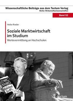 Soziale Marktwirtschaft im Studium von Rieder,  Heike