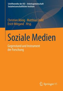Soziale Medien von Koenig,  Christian, Stahl,  Matthias, Wiegand,  Erich