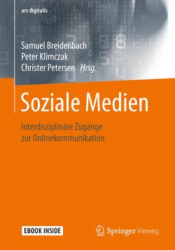 Soziale Medien? von Breidenbach,  Samuel, Klimczak,  Peter, Petersen,  Christer