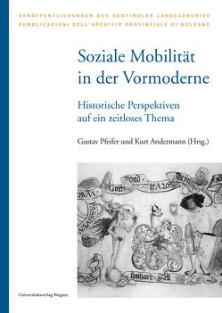 Soziale Mobilität in der Vormoderne von Andermann,  Kurt, Pfeifer,  Gustav