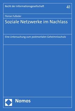 Soziale Netzwerke im Nachlass von Fußeder,  Florian