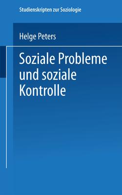 Soziale Probleme und soziale Kontrolle von Peters,  Helge