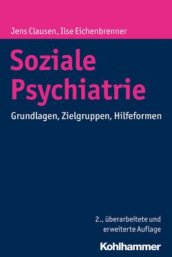 Soziale Psychiatrie von Clausen,  Jens, Eichenbrenner,  Ilse