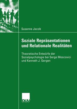 Soziale Repräsentationen und Relationale Realitäten von Jacob,  Susanne