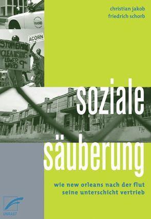 Soziale Säuberung von Jakob,  Christian, Schorb,  Friedrich