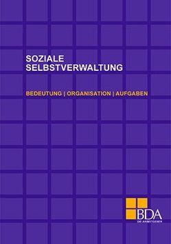 Soziale Selbstverwaltung von Bundesvereinigung der Deutschen Arbeitgeberverbände