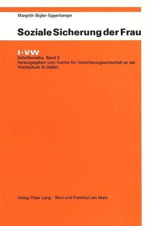 Soziale Sicherung der Frau von Bigler-Eggenberger,  Margrith
