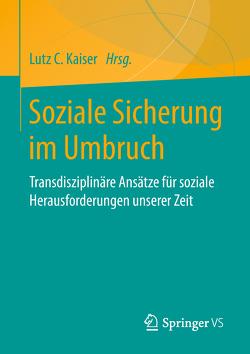 Soziale Sicherung im Umbruch von Kaiser,  Lutz, Peistrup,  Matthias