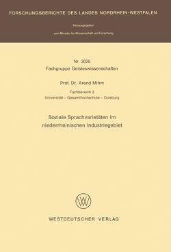 Soziale Sprachvarietäten im niederrheinischen Industriegebiet von Mihm,  Arend