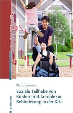 Soziale Teilhabe von Kindern mit komplexer Behinderung in der Kita von Sarimski,  Klaus
