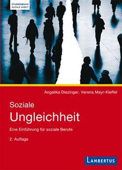 Soziale Ungleichheit von Diezinger,  Angelika, Mayr-Kleffel,  Verena