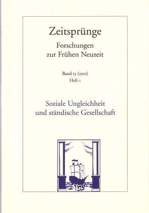 Soziale Ungleichheit und ständische Gesellschaft von Füssel,  Marian, Weller,  Thomas