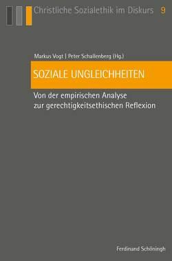 Soziale Ungleichheiten von Schallenberg,  Peter, Vogt,  Markus