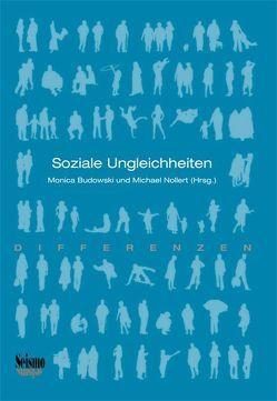 Soziale Ungleichheiten von Budowski,  Monica, Nollert,  Michael