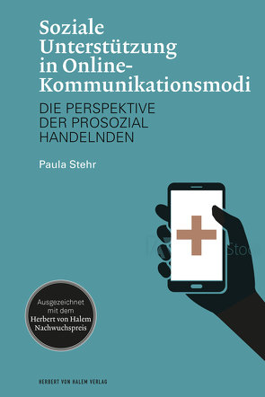 Soziale Unterstützung in Online-Kommunikationsmodi von Stehr,  Paula
