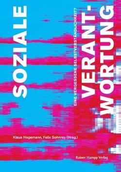 Soziale Verantwortung von Hegemann,  Klaus, Sohnrey,  Felix
