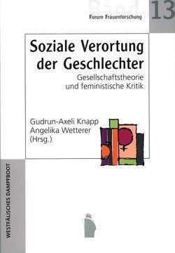 Soziale Verortung der Geschlechter von Knapp,  Gudrun A, Wetterer,  Angelika
