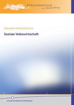 Soziale Volkswirtschaft von Pfreundschuh,  Gerhard