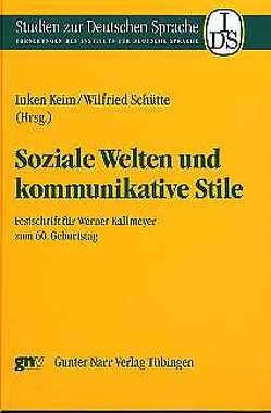 Soziale Welten und kommunikative Stile von Keim,  Inken, Schütte,  Wilfried