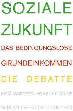 Soziale Zukunft von Blüm,  Norbert, Gysi,  Gregor, Kovce,  Philip, Wagenknecht,  Sahra, Werner,  Götz W