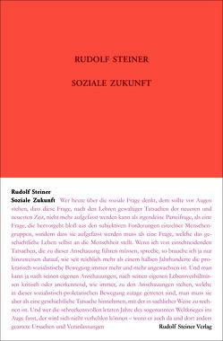 Soziale Zukunft von Steiner,  Rudolf