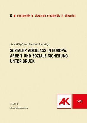 Sozialer Aderlass in Europa von Beer,  Elisabeth, Filipic,  Ursula