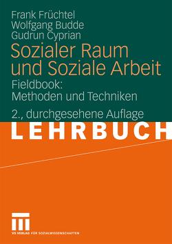 Sozialer Raum und Soziale Arbeit von Budde,  Wolfgang, Cyprian,  Gudrun, Früchtel,  Frank
