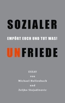 Sozialer Unfriede von Hollenbach,  Michael, Stojadinovic,  Zeljko