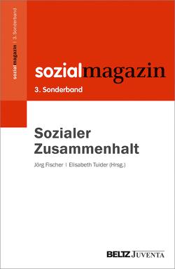 Sozialer Zusammenhalt von Fischer,  Jörg, Tuider,  Elisabeth